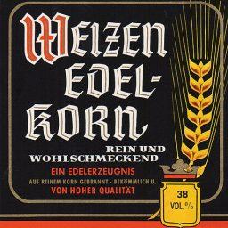 Altes Etikett von Weizen Edel-Korn vom Spirituosenhandel Ernst Wolters..