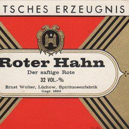 Altes Etikett mit dem Schriftzug Roter Hahn von Ernst Wolters.